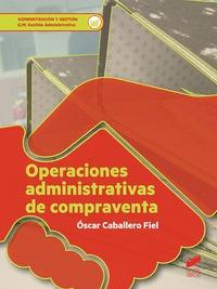 OPERACIONES ADMINISTRATIVAS DE COMPRAVENTA.