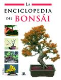 ENCICLOPEDIA DEL BONSÁI