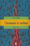 DICCIONARIO DE ESCRITURA: REFLEXIONES Y TÉCNICAS