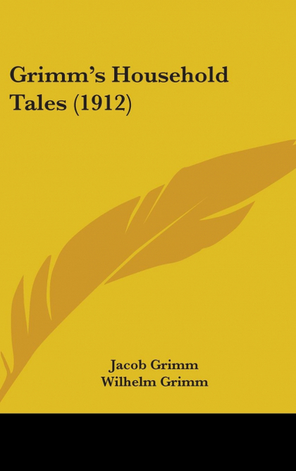 GRIMM´S HOUSEHOLD TALES (1912)