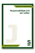 RESPONSABILIDAD CIVIL POR CAIDAS