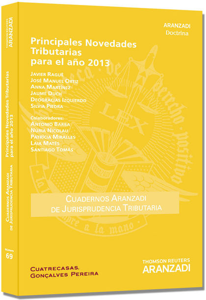 PRINCIPALES NOVEDADES TRIBUTARIAS PARA EL AÑO 2013