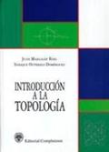 INTRODUCCIÓN A LA TOPOLOGÍA
