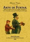 ARTE DE FURTAR, ESPELHO DE ENGANOS, THEATRO DE VERDADES, MOSTRADOR DE HORAS MINGUADS, GAZUA GER