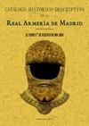 CATÁLOGO HISTÓRICO-DESCRIPTIVO DE LA REAL ARMERÍA DE MADRID