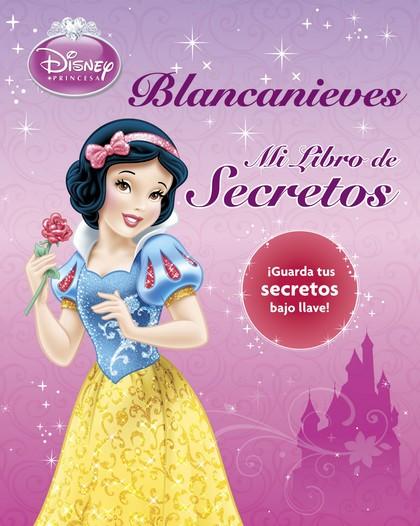 BLANCANIEVES. MI LIBRO DE SECRETOS