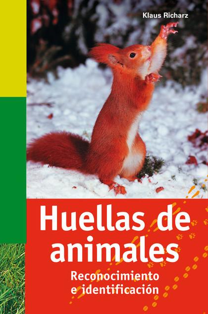 HUELLAS DE ANIMALES: RECONOCIMIENTO E IDENTIFICACIÓN