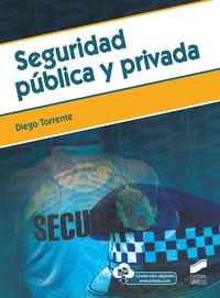 SEGURIDAD PÚBLICA Y PRIVADA.