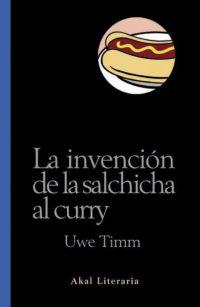 INVENCION DE LA SALCHICHA AL CURRY AL