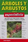 ÁRBOLES Y ARBUSTOS PARA EL ESPECIALISTA