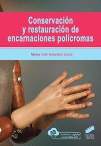 CONSERVACIÓN Y RESTAURACIÓN DE ENCARNACIONES POLÍCROMAS