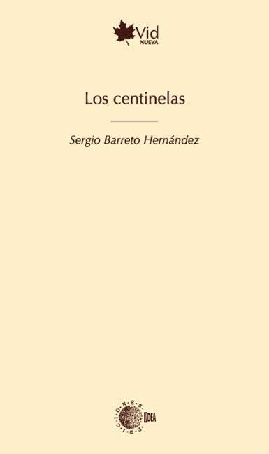 LOS CENTINELAS
