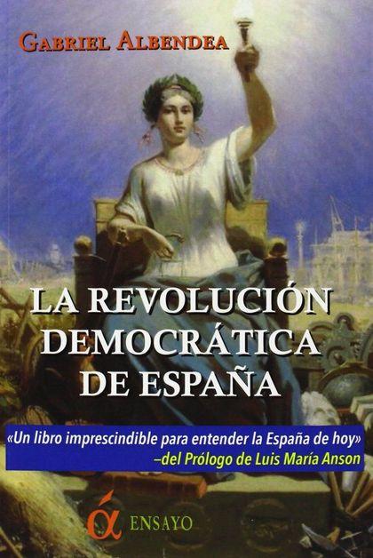 LA REVOLUCIÓN DEMOCRÁTICA DE ESPAÑA