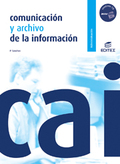 COMUNICACIÓN Y ARCHIVO DE LA INFORMACIÓN