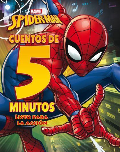 SPIDER-MAN. CUENTOS DE 5 MINUTOS. LISTO PARA LA ACCIÓN.