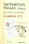 MATEMÁTICAS FÁCILES 2, EDUCACIÓN PRIMARIA