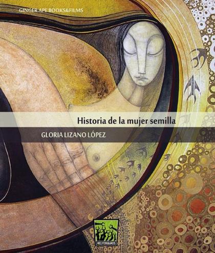 HISTORIA DE LA MUJER SEMILLA