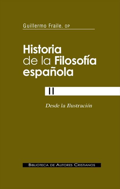 HISTORIA DE LA FILOSOFÍA ESPAÑOLA. II: DESDE LA ILUSTRACIÓN.