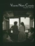 VICENTE NIETO CANEDO, FOTOGRAFÍAS 1936-1967
