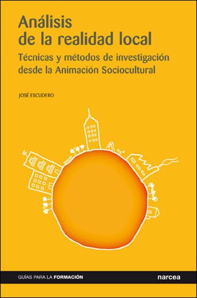 ANÁLISIS DE LA REALIDAD LOCAL: TÉCNICAS Y MÉTODOS DE INVESTIGACIÓN DES