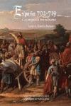 ESPAÑA, 702-719 : LA CONQUISTA MUSULMANA