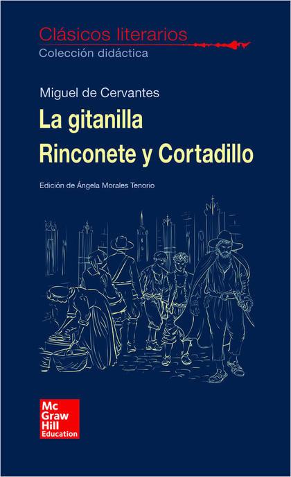 CLASICOS LITERARIOS. LA GITANILLA. RINCONETE Y CORTADILLO