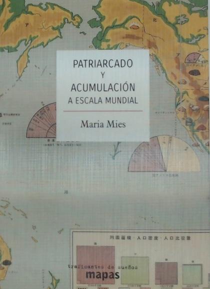 PATRIARCADO Y ACUMULACIÓN A ESCALA MUNDIAL.