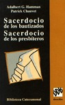 SACEDORCIO DE LOS BAUTIZADOS, SACERDOCIO DE LOS PRESBÍTEROS