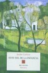 ESTE SOL DE LA INFANCIA: (1946-1956)