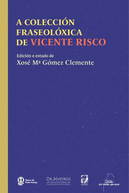 COLECCION FRASEOLOXICA DE VICENTE RISCO