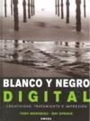 BLANCO Y NEGRO DIGITAL