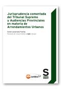 JURISPRUDENCIA COMENTADA DEL TRIBUNAL SUPREMO Y AUDIENCIAS PROVINCIALES EN MATER.