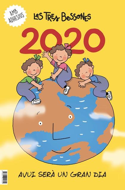 CALENDARI 2020 DE LES TRES BESSONES. AVUI SERÀ UN GRAN DIA.