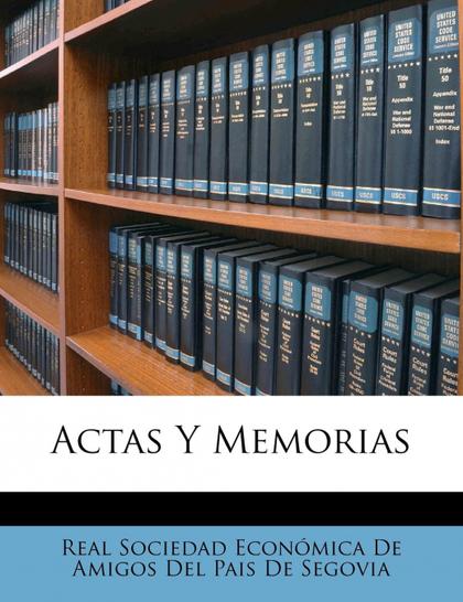 ACTAS Y MEMORIAS