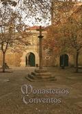 MONASTERIOS Y CONVENTOS DE LA PENÍNSULA IBÉRICA. GALICIA I.