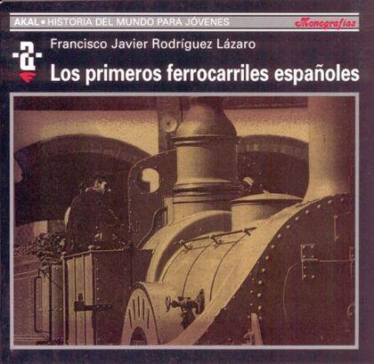 PRIMEROS FERROCARRILES ESPAÑOLES HMJ