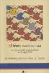 EL FÉNIX NACIONALISTA : LA VIGENCIA DEL NACIONALISMO EN EL SIGLO XXI