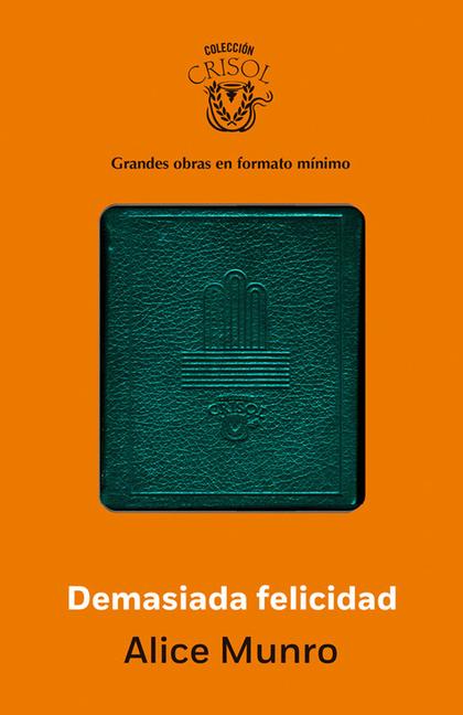 DEMASIADA FELICIDAD (CRISOLÍN 2014).