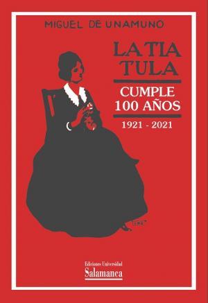 TIA TULA CUMPLE 100 AÑOS 1921-2021