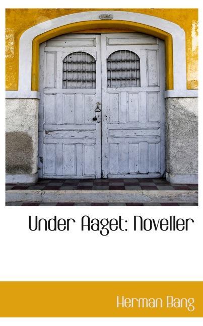 Under Aaget: Noveller