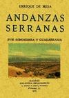 ANDANZAS SERRANAS : POR SOMOSIERRA Y GUADARRAMA