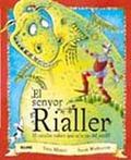 EL SENYOR RIALLER : EL CAVALLER QUE SE´N RIU DEL PERILL!