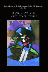 JUAN BELMONTE : LA EPOPEYA DEL TEMPLE