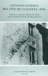 Catálogo general del cine de la Guerra Civil