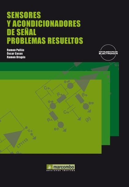SENSORES Y ACONDICIONADORES DE SEÑAL: PROBLEMAS RESUELTOS