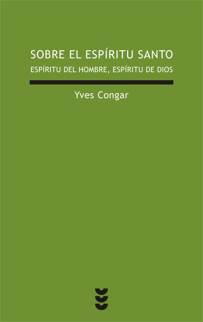 SOBRE EL ESPÍRITU SANTO. ESPÍRITU DEL HOMBRE, ESPÍRITU DE DIOS