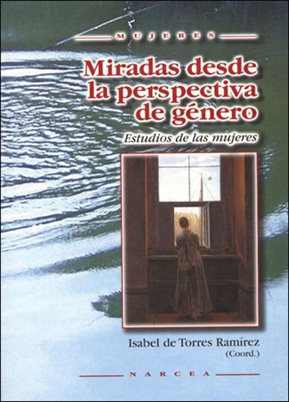 MIRADAS DESDE LA PERSPECTIVA DE GÉNERO