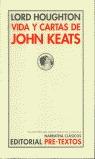 VIDA Y CARTAS DE JOHN KEATS