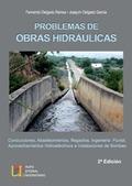 PROBLEMAS DE OBRAS HIDRÁULICAS. REGADIOS, ...