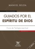 GUIADOS POR EL ESPÍRITU DE DIOS